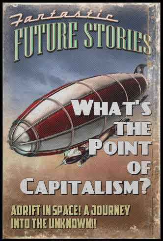 Capitalism-Whats-the-point